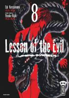 Rayon : Manga (Seinen), Série : Lesson of the Evil T8, Lesson of the Evil