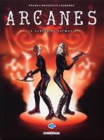 Rayon : Albums (Science-fiction), S�rie : Arcanes T5, Le Cercle de Patmos 2-2