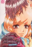 Rayon : Manga (Shojo), S�rie : Happy Marriage ?! T6, Happy Marriage ? (�dition Collector)