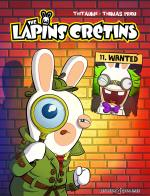 Rayon : Albums (Humour), Série : Les Lapins Crétins T11, Wanted