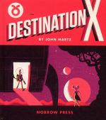 Rayon : Albums (Science-fiction), Série : Destination X, Destination X
