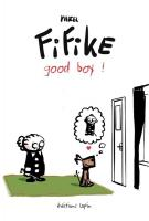 Rayon : Albums (Humour), Série : Fifike T3, Good Boy !