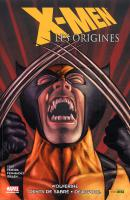 Rayon : Comics (Super Héros), Série : X-Men : Les Origines (Série 1) T3, X-Men : Les Origines