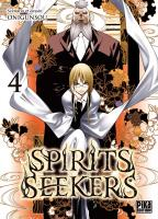 Rayon : Manga (Seinen), Série : Spirits Seekers T4, Spirits Seekers