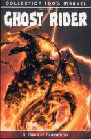 Rayon : Comics (Super H�ros), S�rie : Ghost Rider (S�rie 2) T2, Enfer et Damnation
