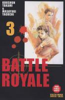 Rayon : Manga (Seinen), Série : Battle Royale T3, Battle Royale