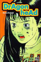 Rayon : Manga (Seinen), Série : Dragon Head (Série 1) T3, Dragon Head