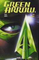 Rayon : Comics (Super Héros), Série : Green Arrow (Série 1) T1, Green Arrow