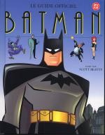 Rayon : Albums (Bio-Biblio-Témoignage), Série : Le Guide Officiel Batman, Le Guide Officiel Batman