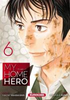 Rayon : Manga (Seinen), Série : My Home Hero T6, My Home Hero