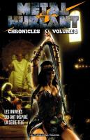 Rayon : Comics (Science-fiction), Série : Metal Hurlant Chronicles T1, Metal Hurlant Chronicles