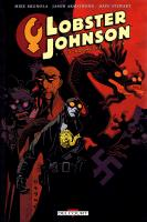Rayon : Comics (Fantastique), Série : Lobster Johnson T1, Le Prométhée de Fer