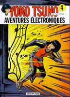 Rayon : Albums (Science-fiction), Série : Yoko Tsuno T4, Aventures Electroniques