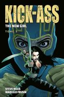 Rayon : Comics (Super Héros), Série : Kick-Ass : The New Girl T3, Kick-Ass : The New Girl