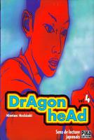 Rayon : Manga (Seinen), Série : Dragon Head (Série 1) T4, Dragon Head