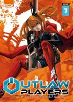 Rayon : Manga (Shonen), Série : Outlaw Players T7, Outlaw Players