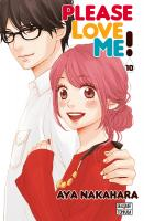 Rayon : Manga (Shojo), Série : Please Love Me ! T10, Please Love Me !