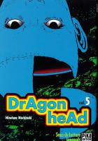 Rayon : Manga (Seinen), Série : Dragon Head (Série 1) T5, Dragon Head