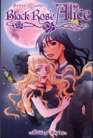Rayon : Manga (Shojo), Série : Black Rose Alice T2, Black Rose Alice
