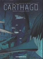Rayon : Albums (Science-fiction), Série : Carthago, Carthago (Coffret Tomes 1 à 4 + Cale)