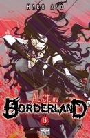Rayon : Manga (Shonen), Série : Alice in Borderland T15, Alice in Borderland