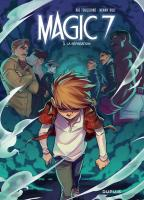 Rayon : Albums (Heroic Fantasy-Magie), Série : Magic 7 T5, La Séparation