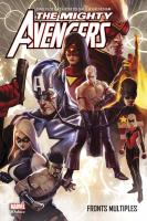 Rayon : Comics (Super Héros), Série : Mighty Avengers T2, Fronts Multiples