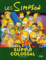 Rayon : Comics (Comédie), Série : Les Simpson Super Colossal T3, Super Colossal