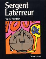 Rayon : Albums (Humour), S�rie : Sergent Laterreur, Sergent Laterreur