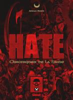 Rayon : Albums (Heroic Fantasy-Magie), Série : Hate : Chroniques de la Haine, Hate : Chroniques de la Haine
