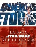 Rayon : Comics (Science-fiction), Série : La Guerre des Étoiles, La Saga Star Wars Vue de France
