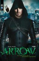 Rayon : Comics (Super Héros), Série : Arrow T1, Arrow