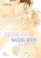 Rayon : Manga (Yaoi Boy's Love), Série : The Dog and Waning Moon : La Passion du Ring T1, The Dog and Waning Moon : La Passion du Ring