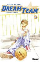 Rayon : Manga (Shonen), Série : Dream Team : Ahiru no Sora T14, Dream Team : Ahiru no Sora