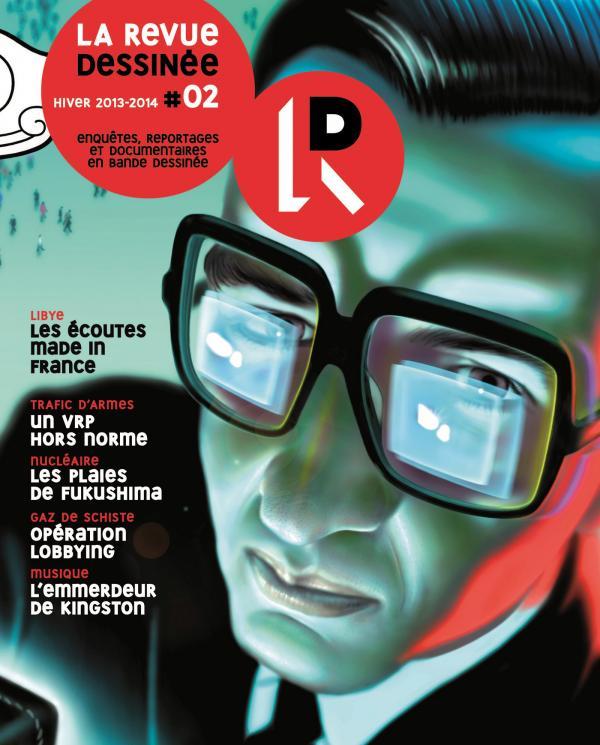 La Revue Dessinée T.2 Hiver 2013-2014 (La Revue Dessinée) - Canal BD, Libraires et actualité en bande dessinée