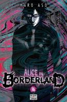 Rayon : Manga (Shonen), Série : Alice in Borderland T16, Alice in Borderland