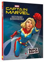 Rayon : Comics (Super Héros), Série : Captain Marvel : Super Aventure, Une Force Incroyable