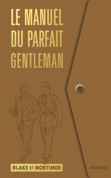 le manuel du parfait gentleman par blake et mortimer franquin art illustration bdlib une. Black Bedroom Furniture Sets. Home Design Ideas