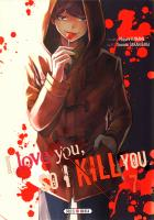 Rayon : Manga (Shonen), Série : I Love You, so I Kill You T7, I Love You, so I Kill You