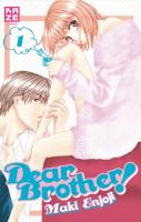 Rayon : Manga (Shojo), Série : Dear Brother ! T1, Dear Brother !