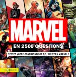 Rayon : Albums (Documentaire-Encyclopédie), Série : Marvel en 2500 Questions, Marvel en 2500 Questions