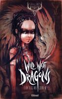 Rayon : Albums (Art-illustration), Série : Wild West Dragons T1, Wild West Dragons