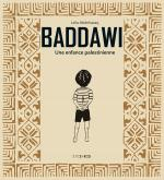 Rayon : Albums (Documentaire-Encyclopédie), Série : Baddawi : Une Enfance Palestinienne, Baddawi : Une Enfance Palestinienne