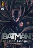 Rayon : Manga (Seinen), Série : Batman & the Justice League T1, Batman & the Justice League