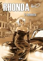 Rhonda : Rebecca