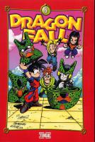 Rayon : Manga (Shonen), Série : Dragon Fall T6, Dragon Fall