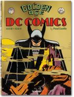 Rayon : Comics (Art-illustration), Série : DC Comics (Beaux Livres) T1, The Golden Age of DC Comics (1935 - 1956)