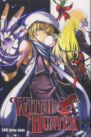 Rayon : Manga (Shonen), Série : Witch Hunter T7, Witch Hunter