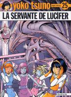 Rayon : Albums (Science-fiction), Série : Yoko Tsuno T25, La Servante de Lucifer