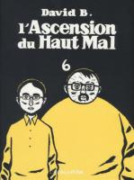 Rayon : Albums (Labels indépendants), Série : L'Ascension du Haut Mal T6, L'Ascension du Haut Mal